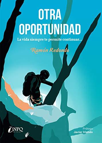 Otra Oportunidad: La vida siempre te permite continuar