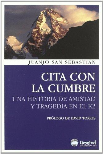Cita Con La Cumbre (3ª Ed.) (Literatura (desnivel))