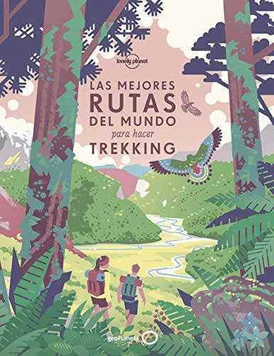 Las mejores rutas del mundo para hacer trekking (Viaje y aventura)