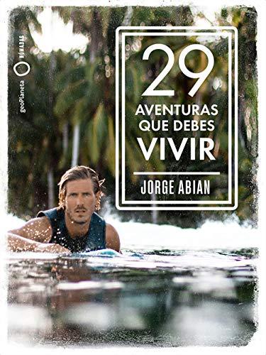 29 aventuras que debes vivir (Nómadas)