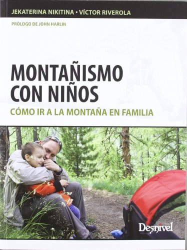 Montañismo Con Niños - Como Ir A La Montaña En Familia (Outdoor (desnivel))