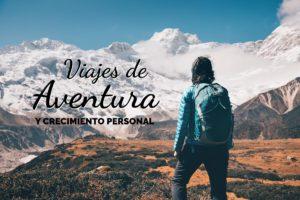 Viajes de Aventura y Crecimiento Personal